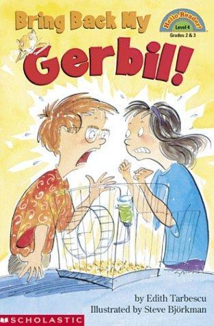 Bring back my gerbil!