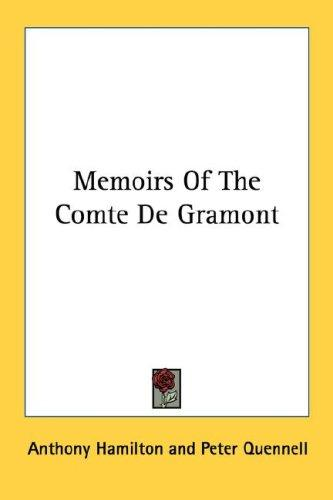 Download Memoirs Of The Comte De Gramont