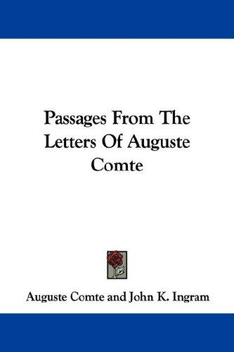 Download Passages From The Letters Of Auguste Comte