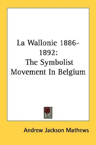 La Wallonie 1886-1892