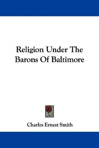 Religion Under The Barons Of Baltimore