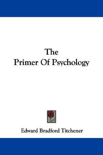 The Primer Of Psychology