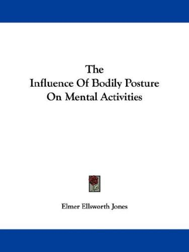 Download The Influence Of Bodily Posture On Mental Activities