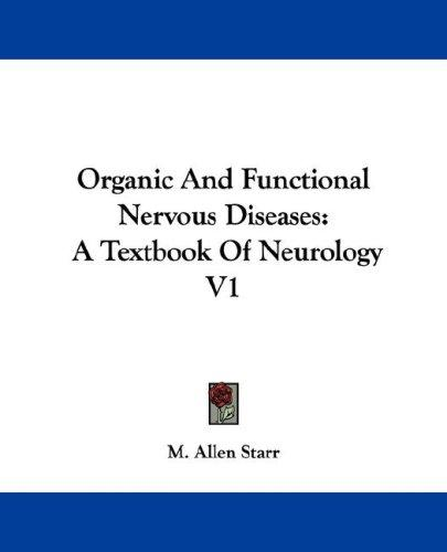 Download Organic And Functional Nervous Diseases