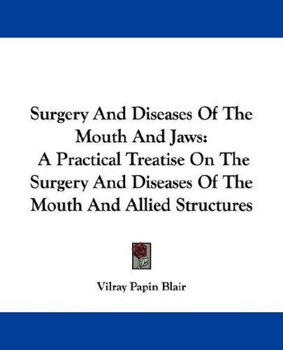 Download Surgery And Diseases Of The Mouth And Jaws