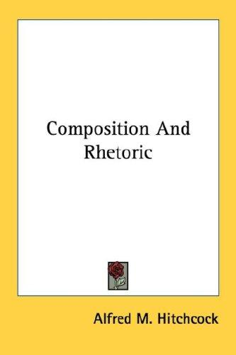Download Composition And Rhetoric