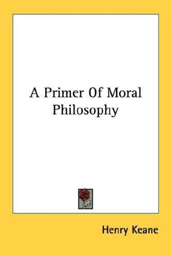 Download A Primer Of Moral Philosophy