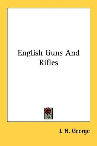 English Guns And Rifles