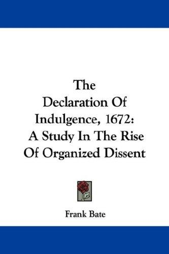 The Declaration Of Indulgence, 1672