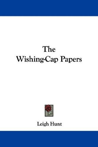 Download The Wishing-Cap Papers
