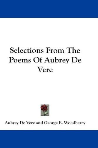 Selections From The Poems Of Aubrey De Vere