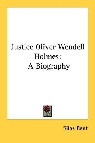 Download Justice Oliver Wendell Holmes