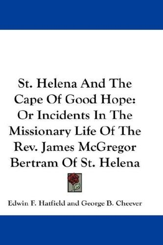 Download St. Helena And The Cape Of Good Hope