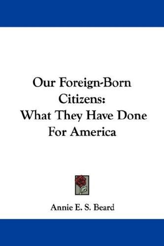 Download Our Foreign-Born Citizens