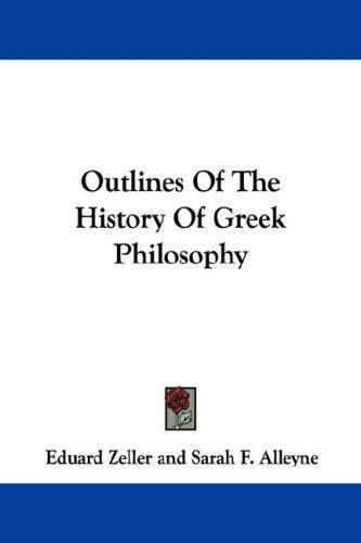 Download Outlines Of The History Of Greek Philosophy