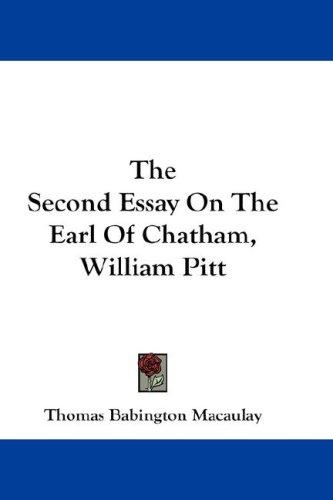 The Second Essay On The Earl Of Chatham, William Pitt