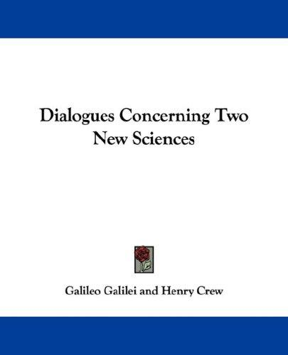 Download Dialogues Concerning Two New Sciences