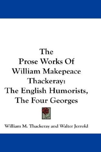 Download The Prose Works Of William Makepeace Thackeray