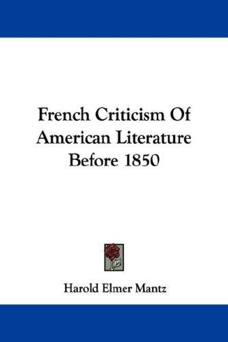 Download French Criticism Of American Literature Before 1850