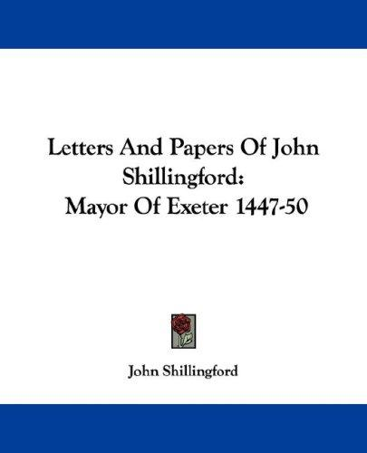 Download Letters And Papers Of John Shillingford