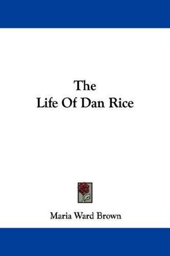 Download The Life Of Dan Rice