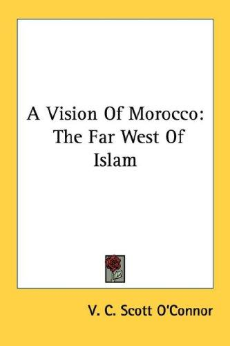 A Vision Of Morocco