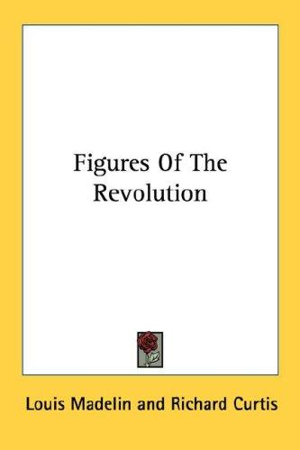 Download Figures Of The Revolution