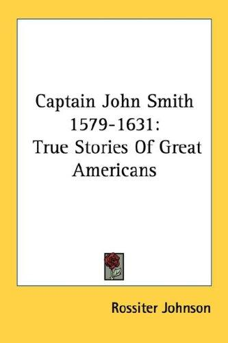 Captain John Smith 1579-1631