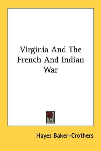 Download Virginia And The French And Indian War