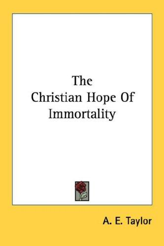 Download The Christian Hope Of Immortality
