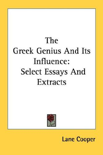 The Greek Genius And Its Influence