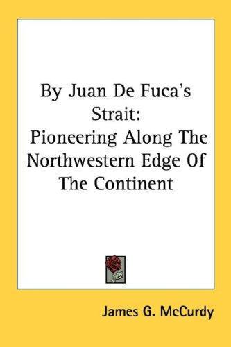 By Juan De Fuca's Strait