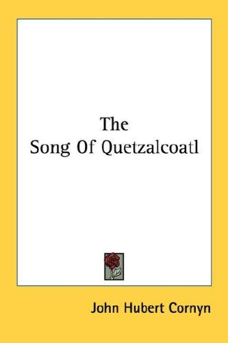 Download The Song Of Quetzalcoatl