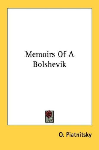 Memoirs Of A Bolshevik