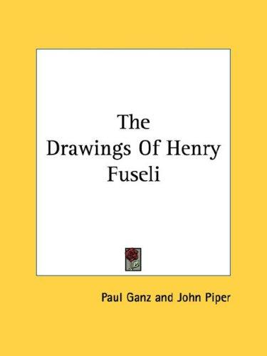 Download The Drawings Of Henry Fuseli