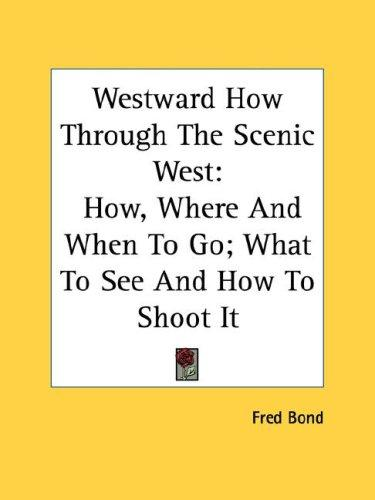 Westward How Through The Scenic West