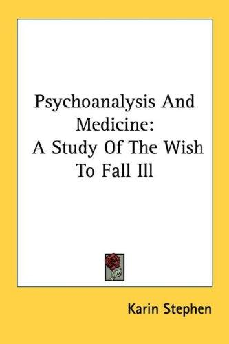 Download Psychoanalysis And Medicine
