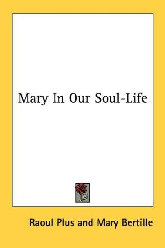 Mary In Our Soul-Life
