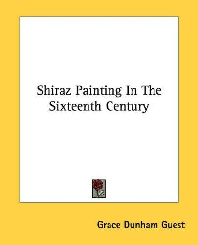 Shiraz Painting In The Sixteenth Century