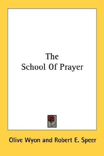 The School Of Prayer