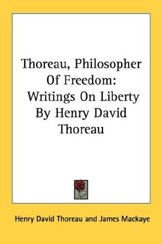 Download Thoreau, Philosopher Of Freedom