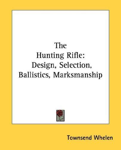 The Hunting Rifle