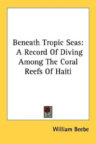 Beneath Tropic Seas
