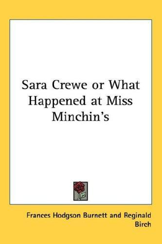 Download Sara Crewe or What Happened at Miss Minchin's