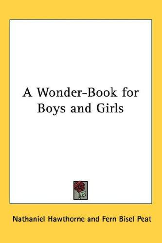 Download A Wonder-Book for Boys and Girls