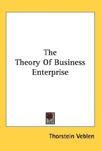 Download The Theory Of Business Enterprise