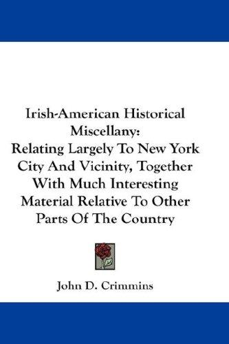 Download Irish-American Historical Miscellany
