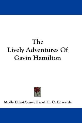 Download The Lively Adventures Of Gavin Hamilton