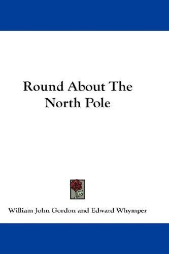 Download Round About The North Pole