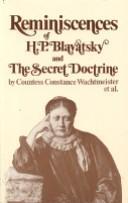 Download Reminiscences of H. P. Blavatsky and The secret doctrine